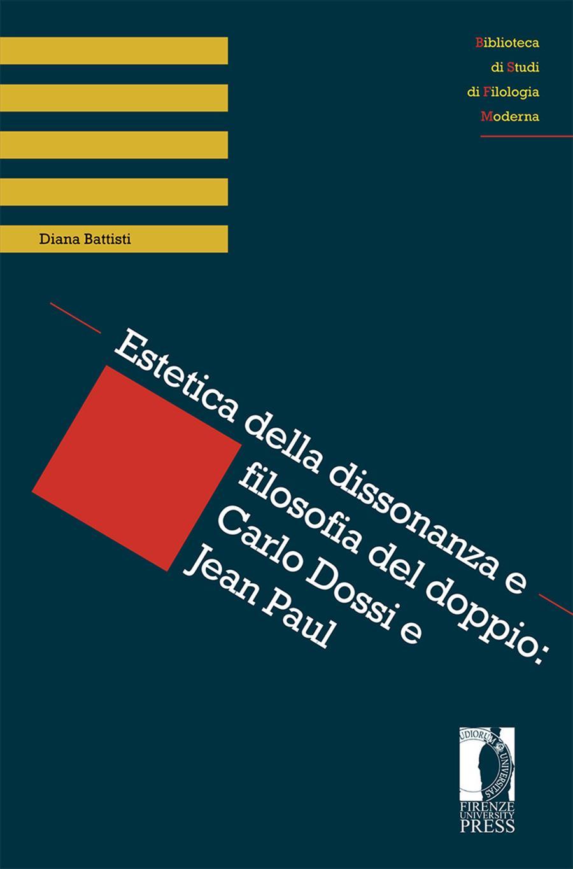 Estetica della dissonanza e filosofia del doppio: Carlo Dossi e Jean Paul