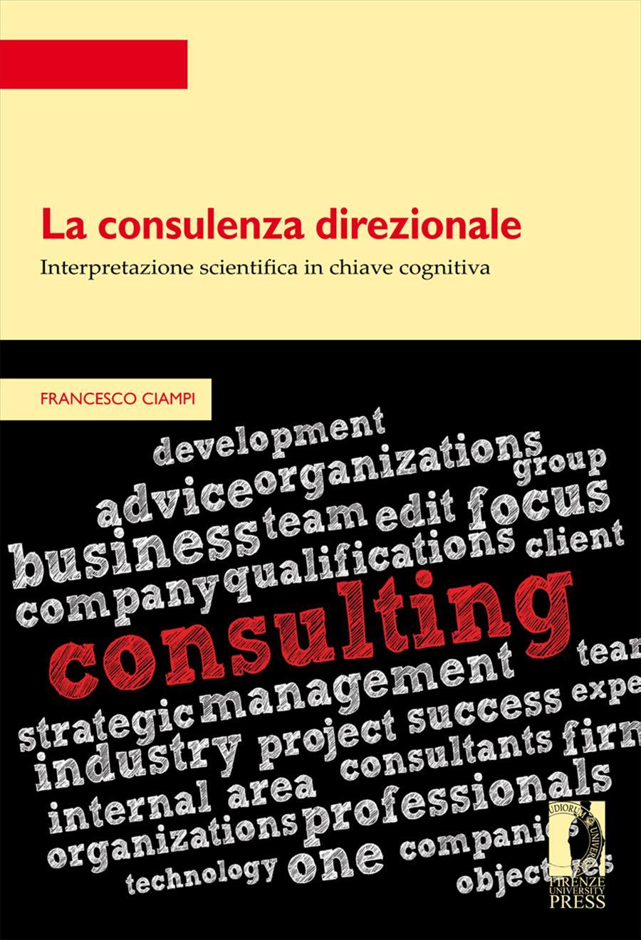 La consulenza direzionale: interpretazione scientifica in chiave cognitiva