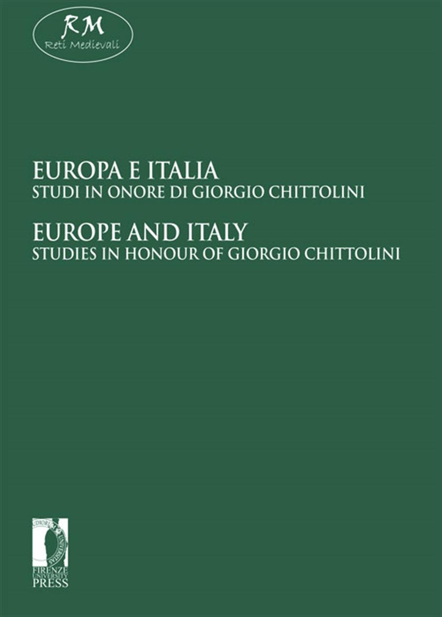 Europa e Italia. Studi in onore di Giorgio Chittolini / Europe and Italy. Studies in honour of Giorgio Chittolini