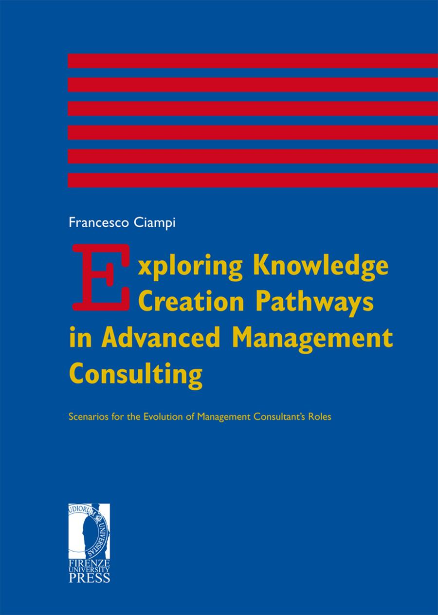 Exploring Knowledge Creation Pathways in Advanced Management Consulting