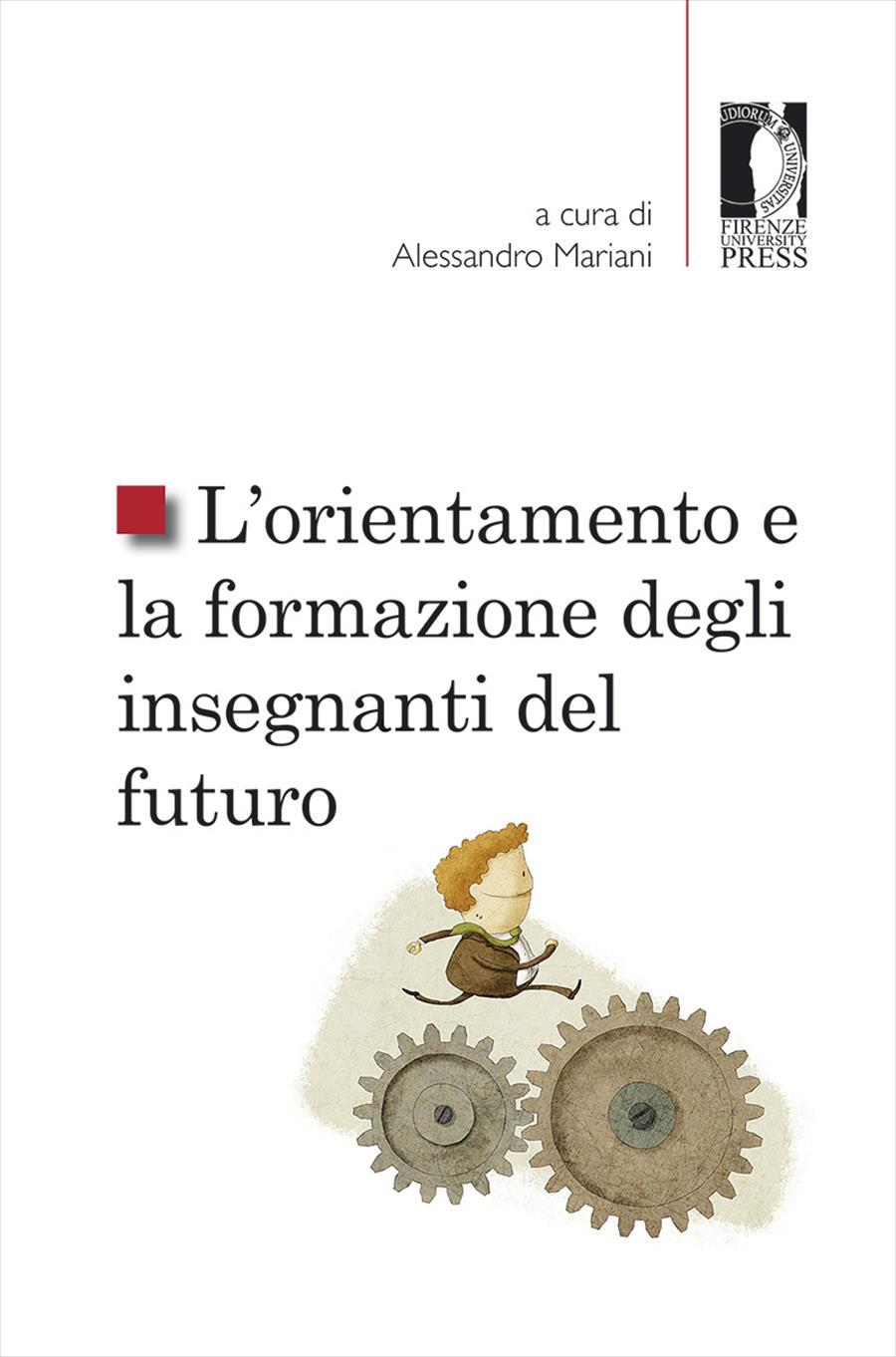 L'orientamento e la formazione degli insegnanti del futuro
