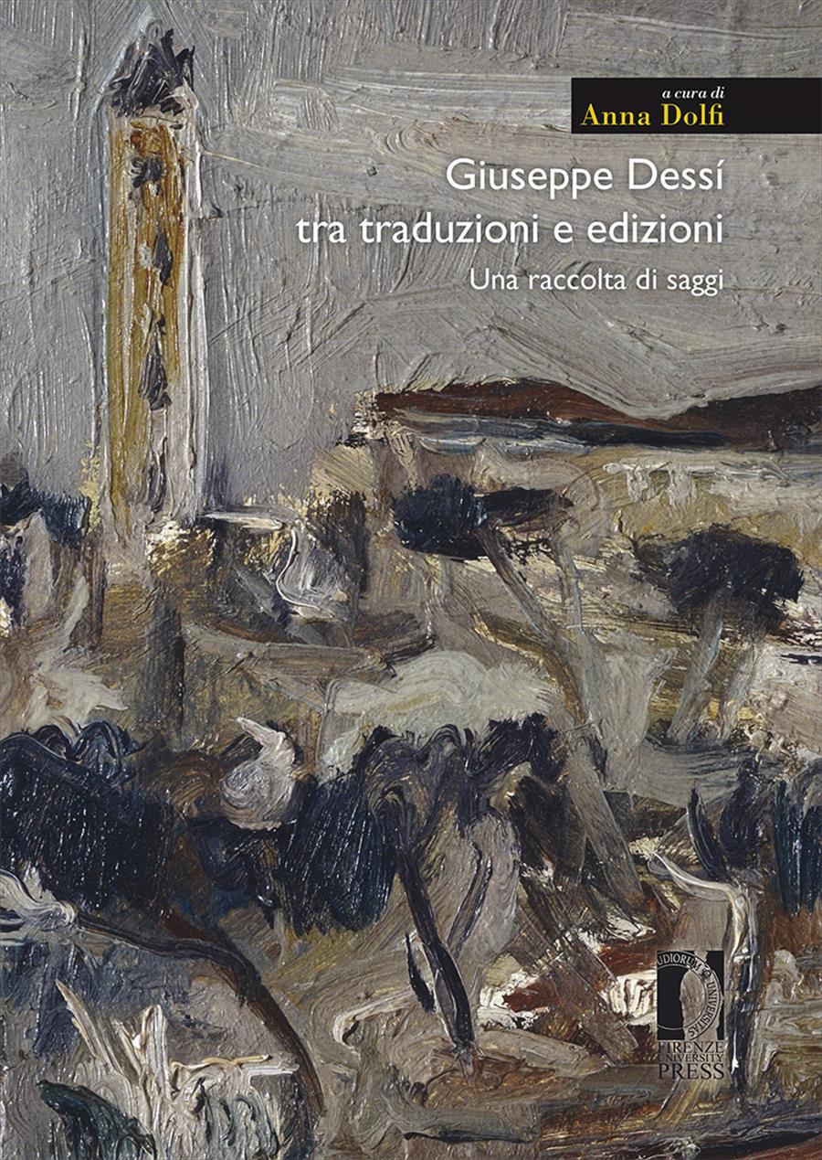 Giuseppe Dessì tra traduzioni e edizioni