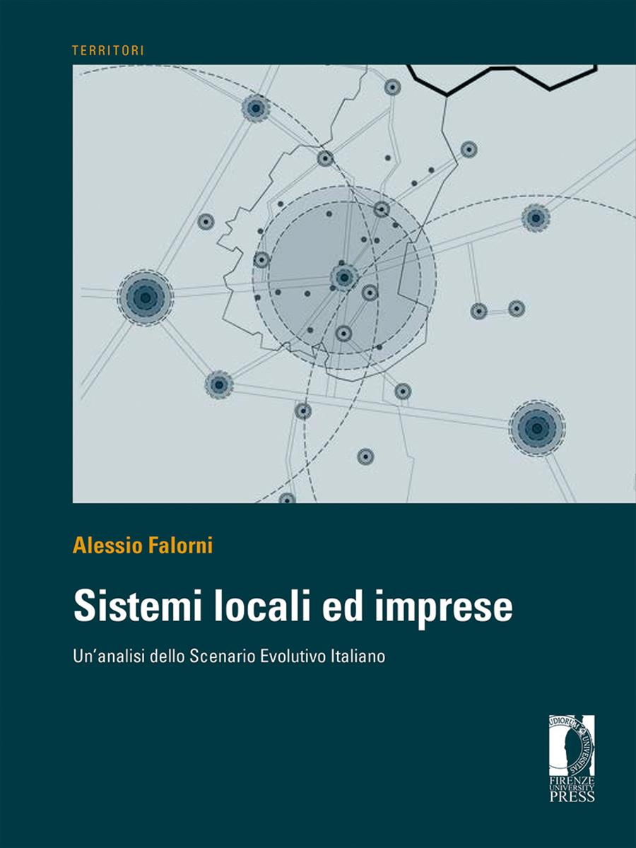 Sistemi locali ed imprese: un'analisi dello scenario evolutivo italiano