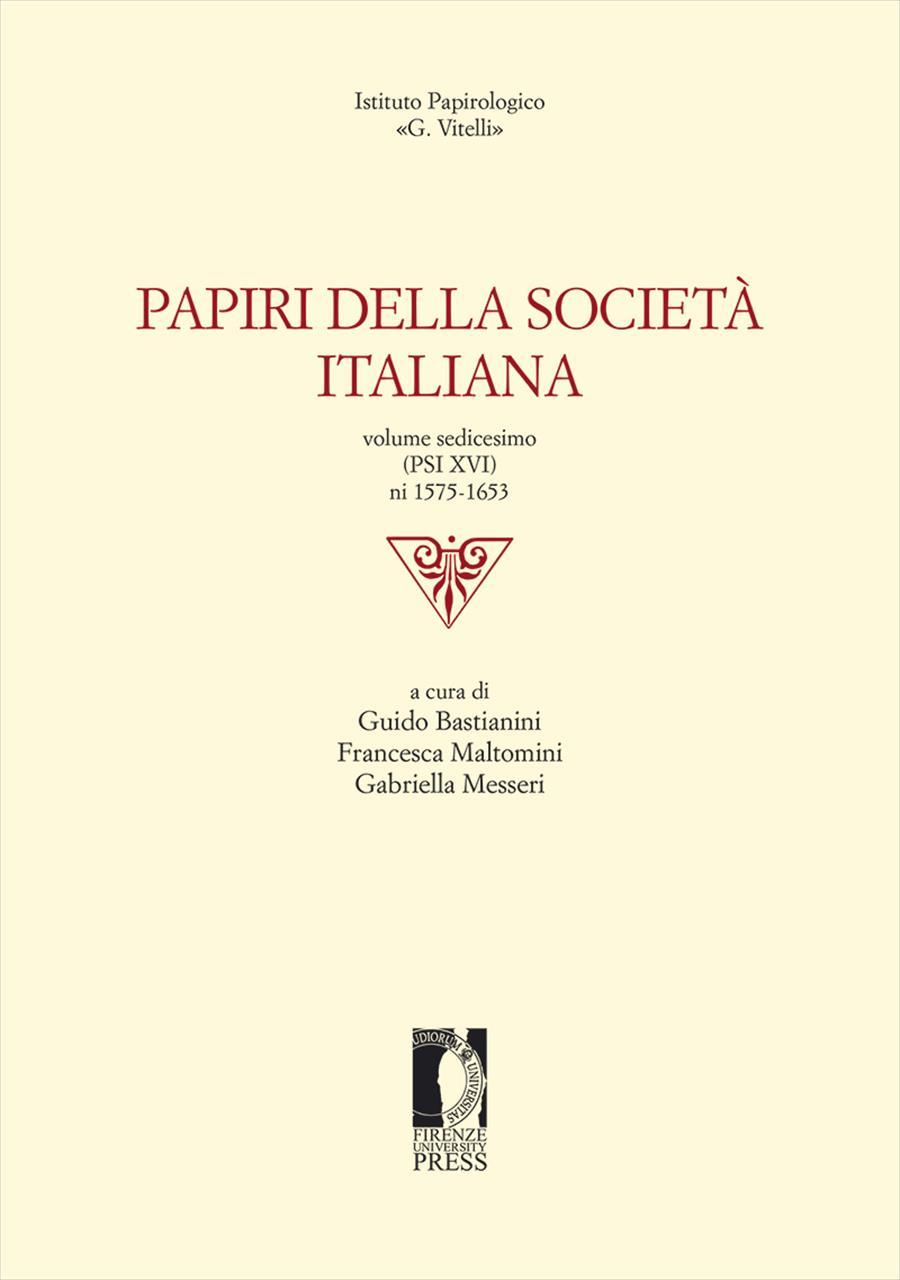 Papiri della Società Italiana. Vol. XVI