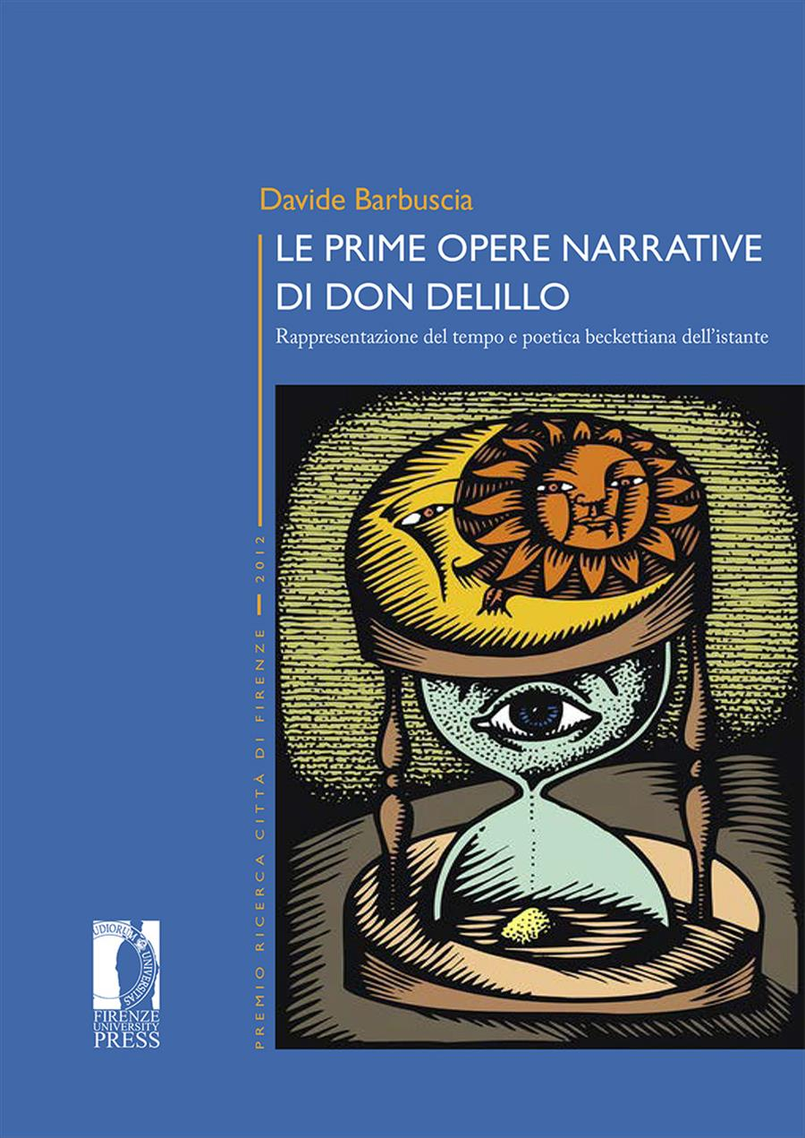 Le prime opere narrative di Don DeLillo