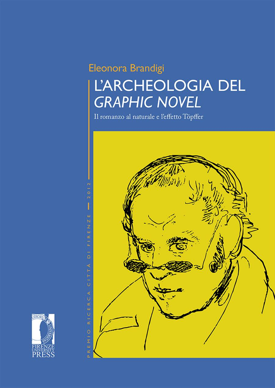 L'archeologia del <i>graphic novel</i>