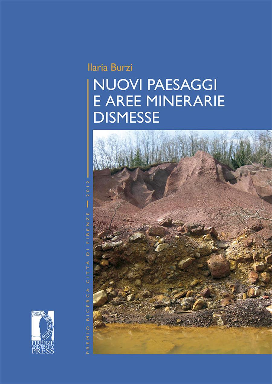 Nuovi paesaggi e aree minerarie dismesse