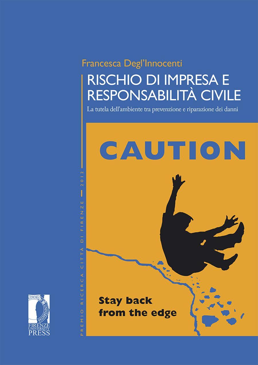 Rischio di impresa e responsabilità civile