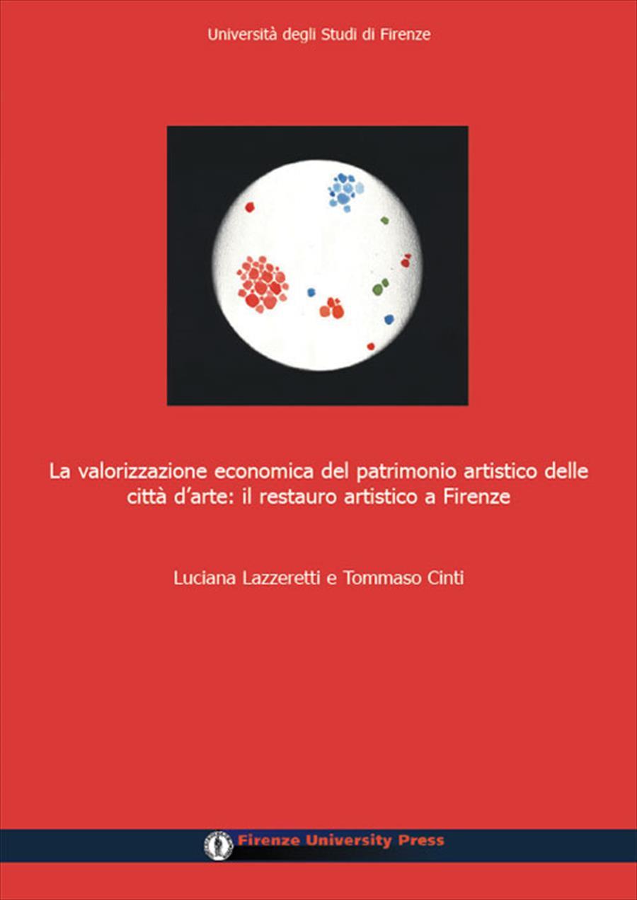 La valorizzazione economica del patrimonio artistico delle città d'arte
