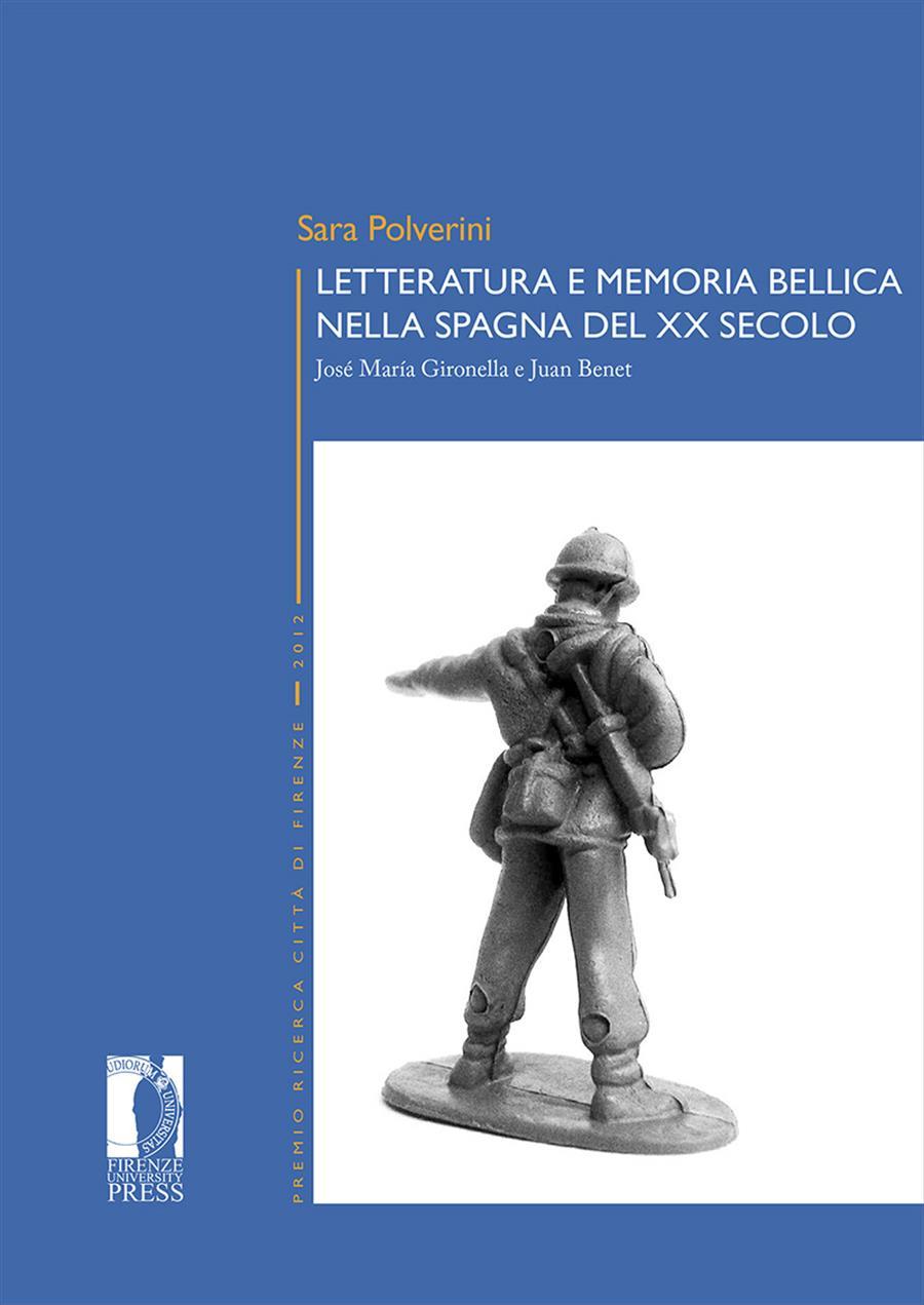 Letteratura e memoria bellica nella Spagna del XX secolo