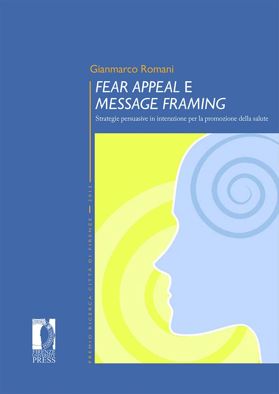 <i>Fear Appeal</i> e <i>Message Framing</i>
