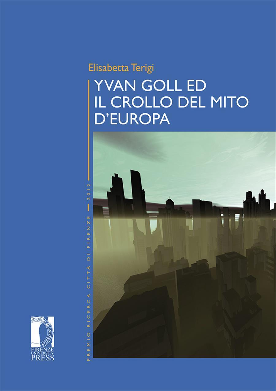 Yvan Goll ed il crollo del mito d'Europa