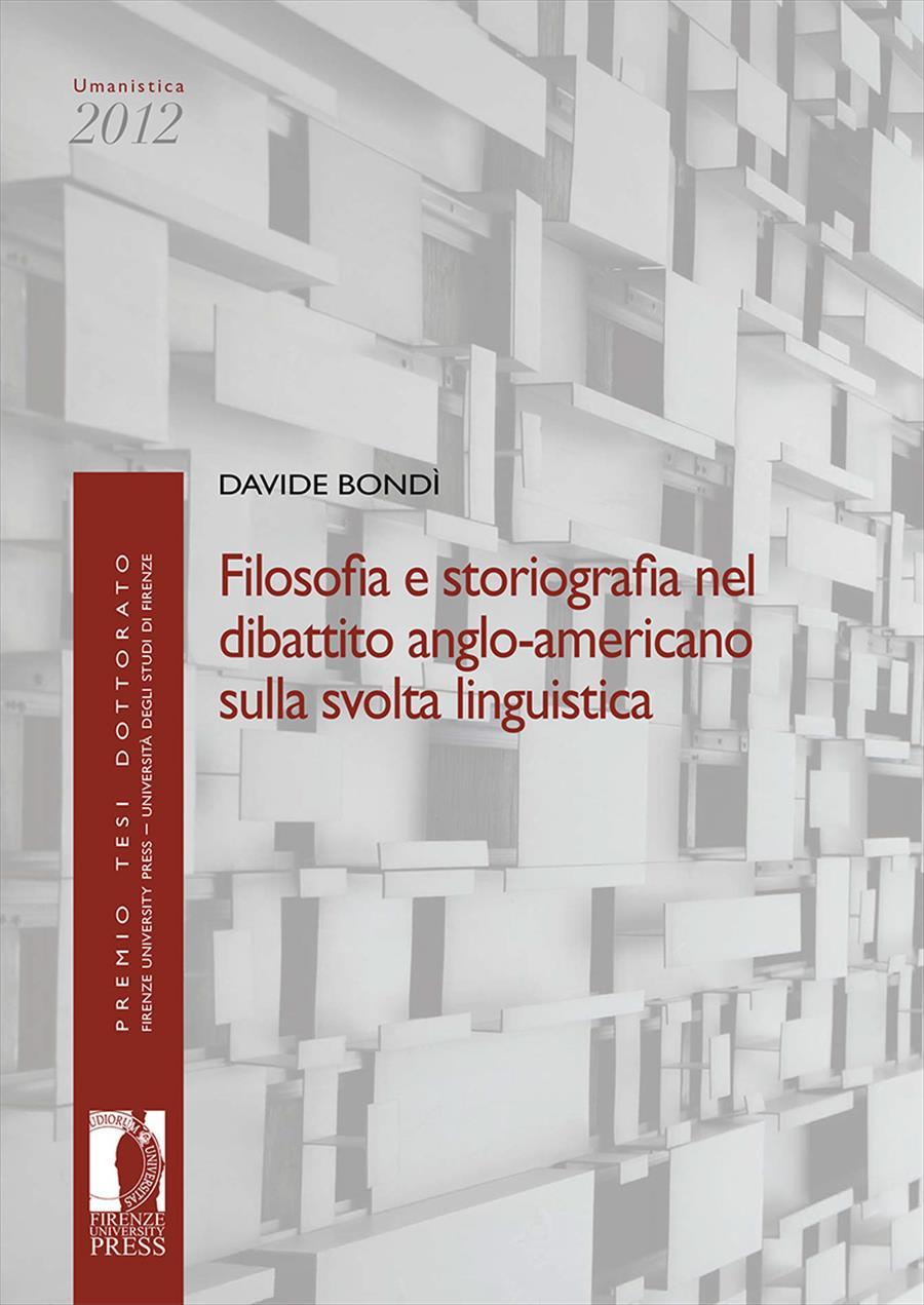Filosofia e storiografia nel dibattito anglo-americano sulla svolta linguistica