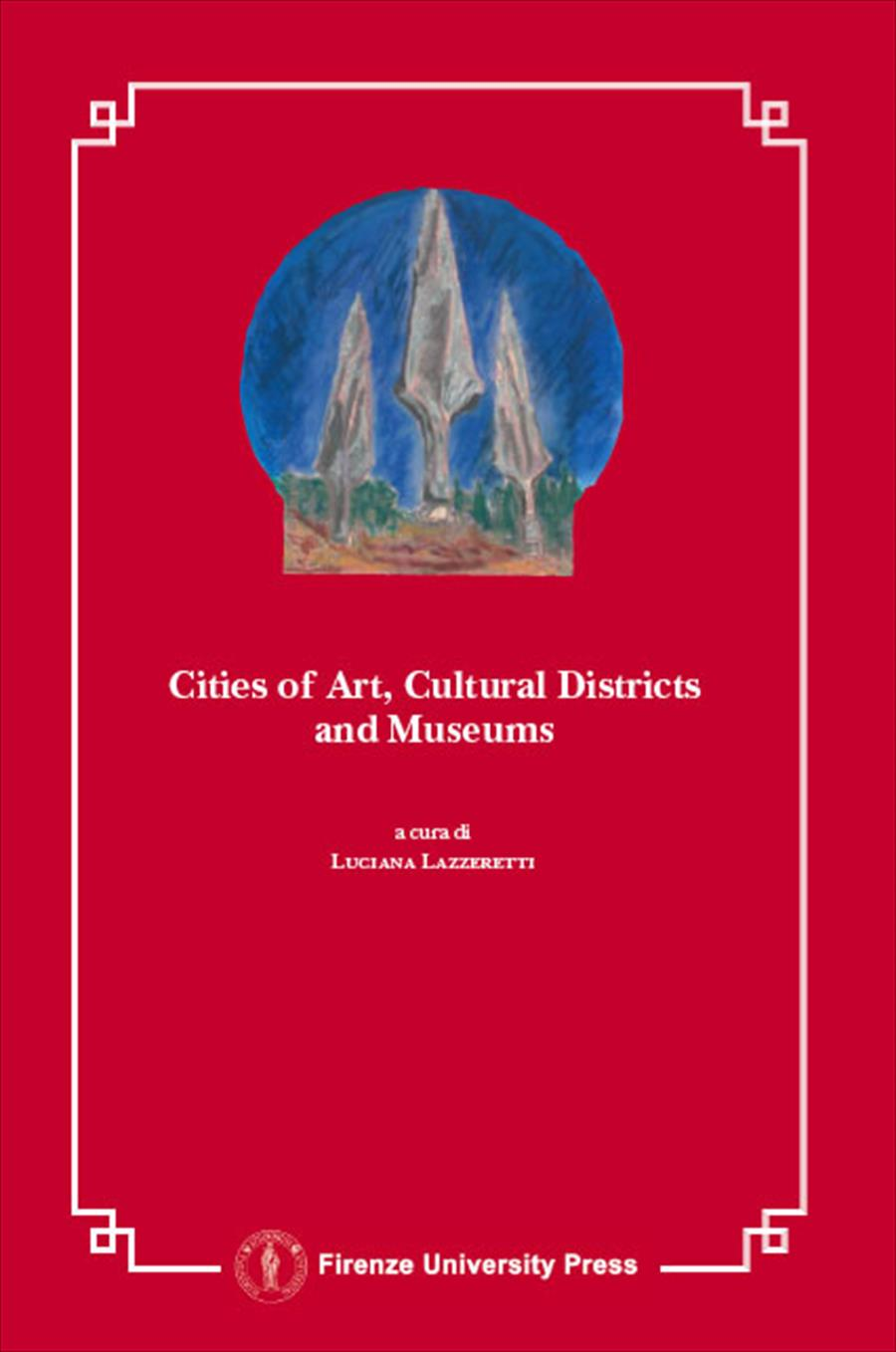 Art Cities, Cultural Districts and Museums