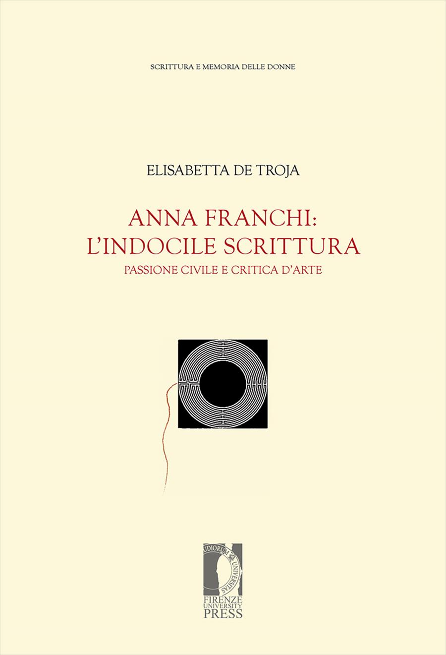 Anna Franchi: l'indocile scrittura