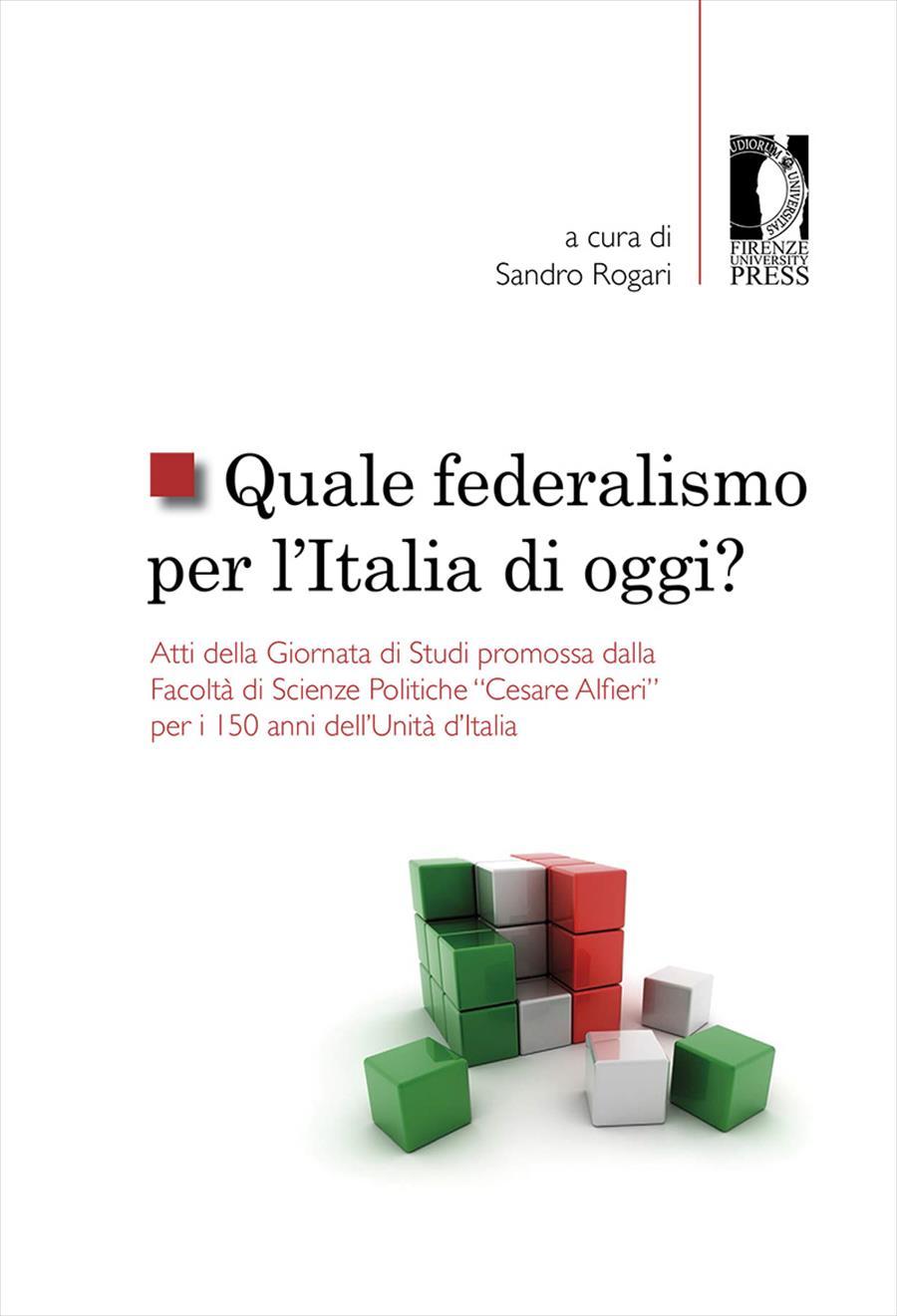 Quale federalismo per l'Italia di oggi?