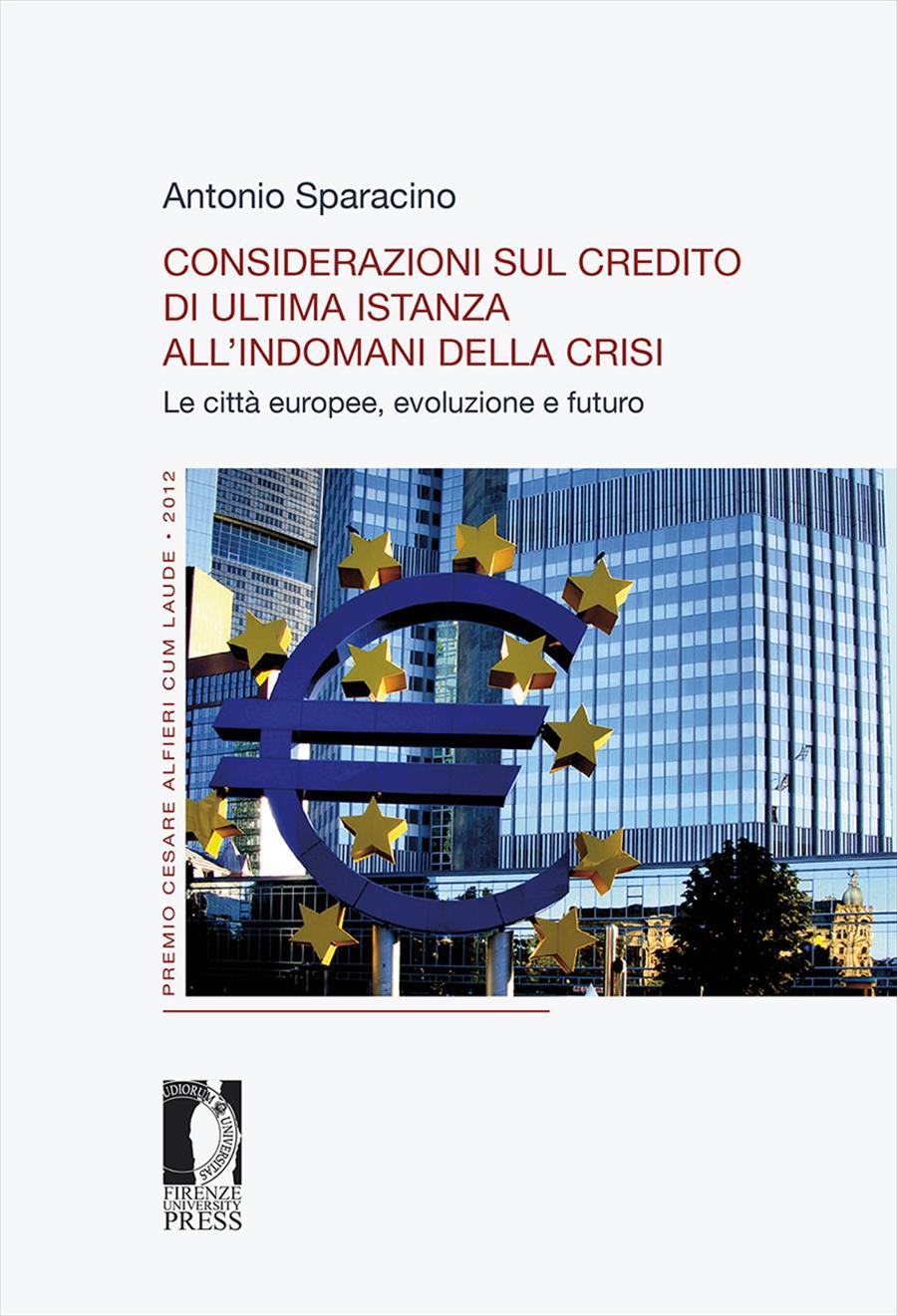 Considerazioni sul credito di ultima istanza all'indomani della crisi