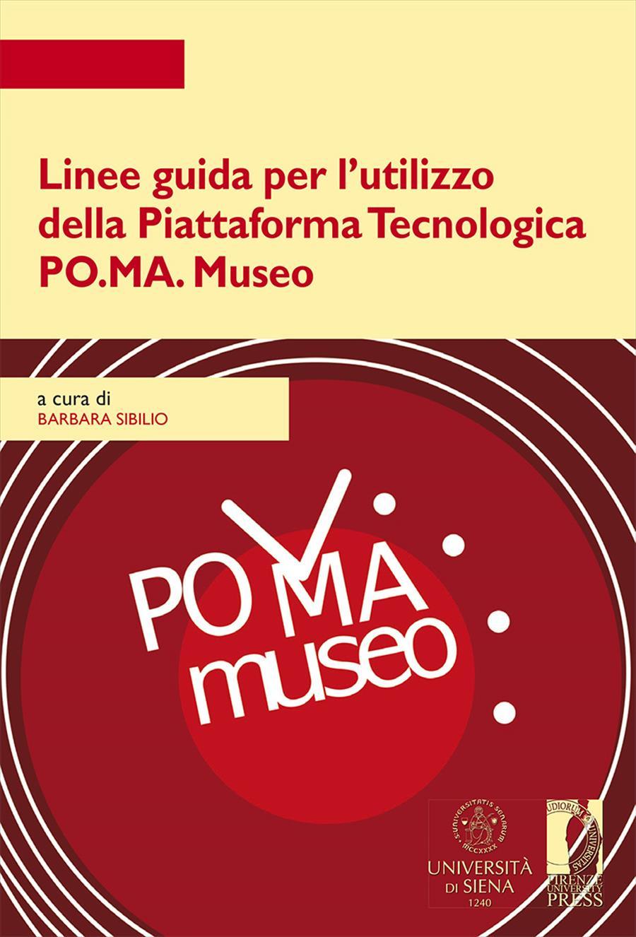 Linee guida per l'utilizzo della  Piattaforma Tecnologica  PO.MA. Museo