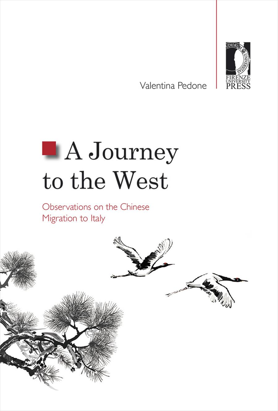 A Journey to the West. Observations on the Chinese Migration to Italy