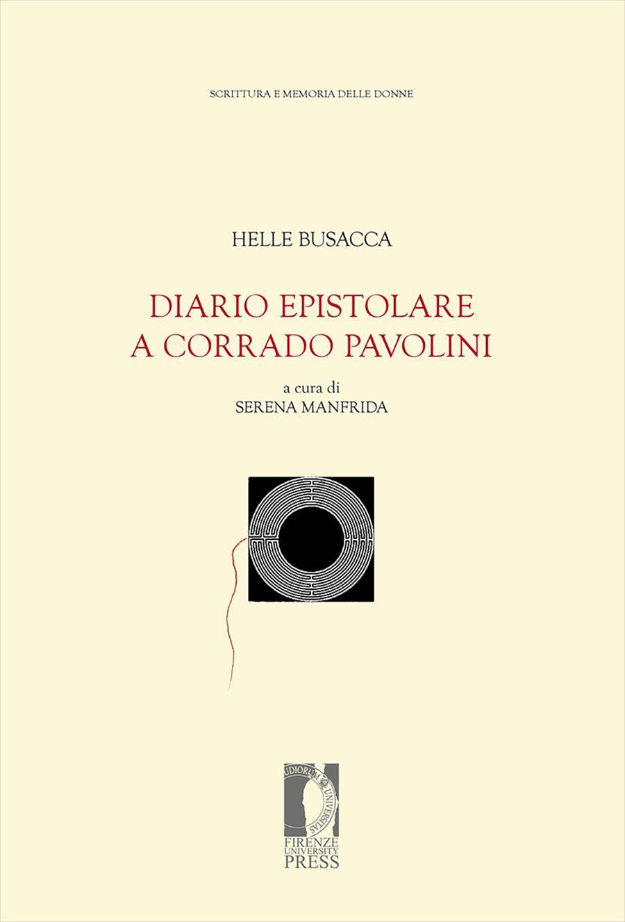 Diario epistolare a Corrado Pavolini