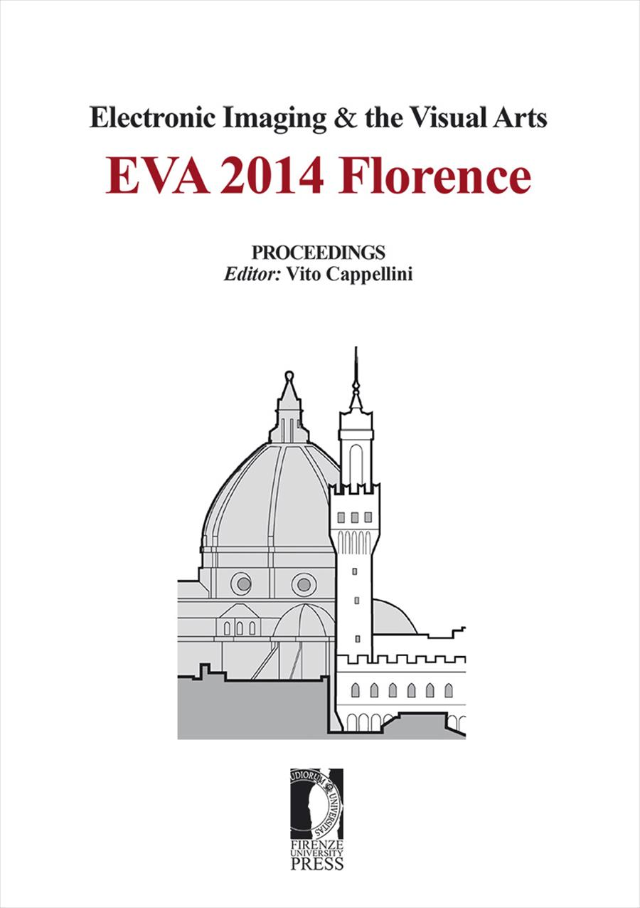 Electronic Imaging & the Visual Arts. EVA 2014 Florence