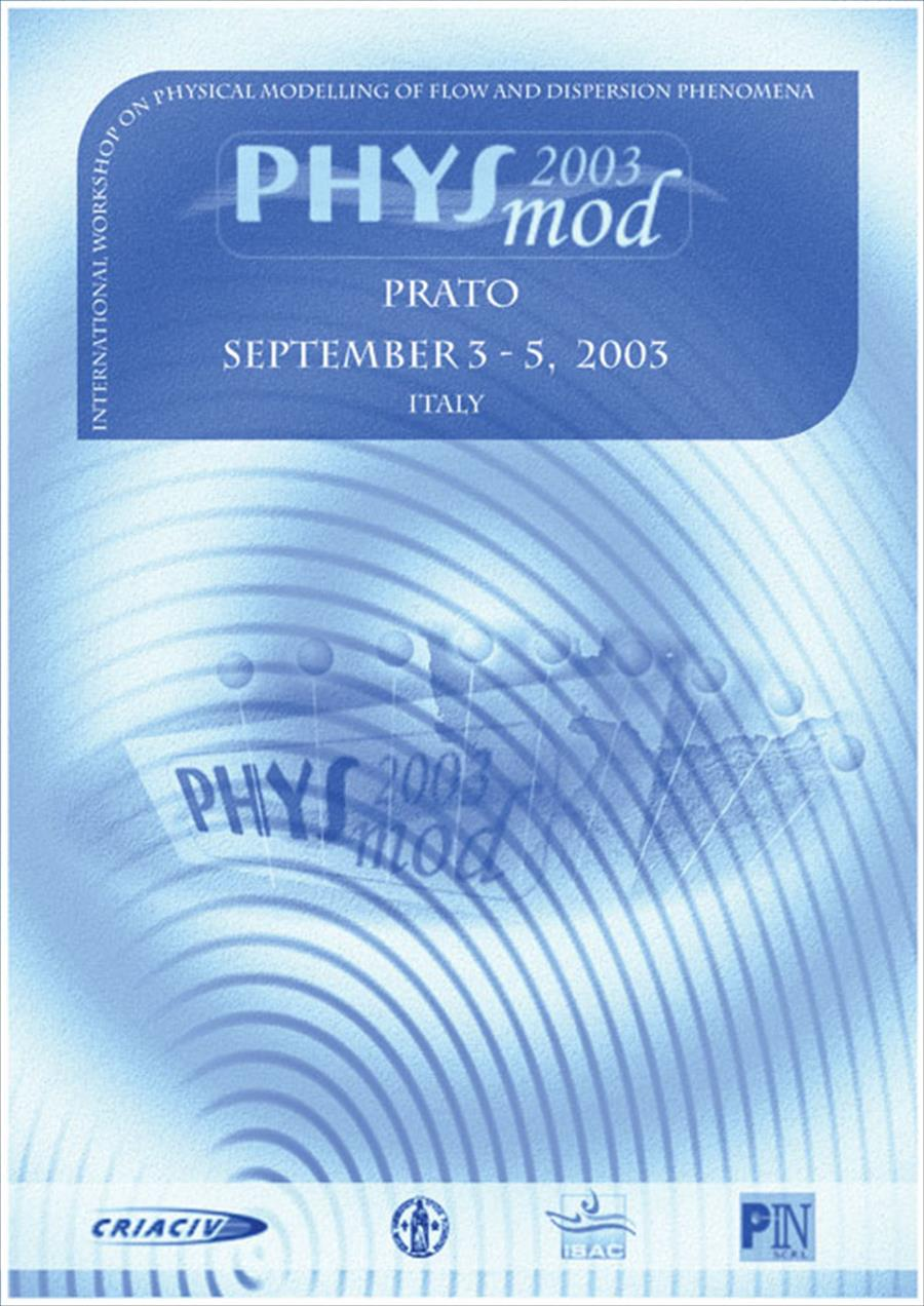 Proceedings of Physmod 2003 International Workshop on Physical Modelling of Flow and Dispersion Phenomena.