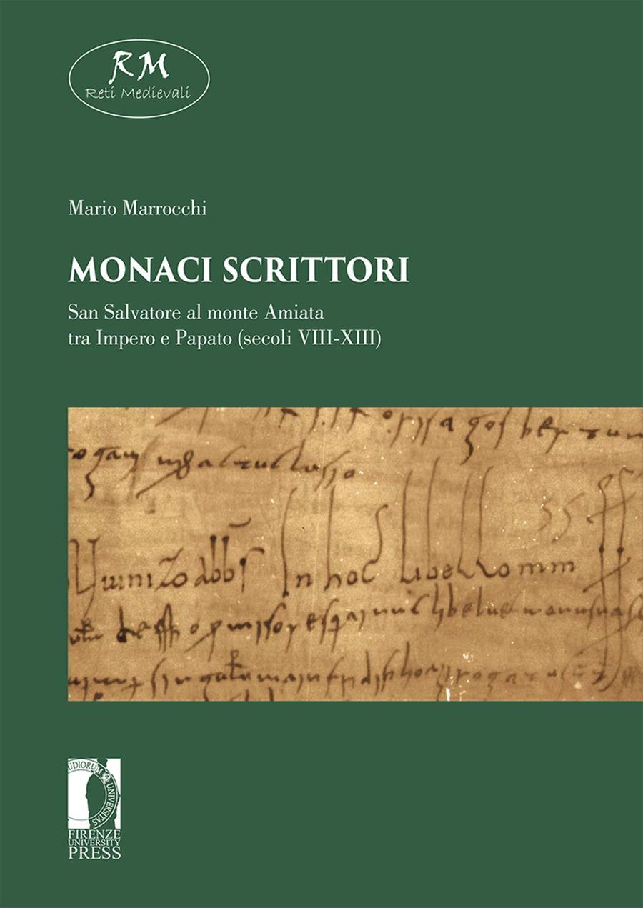 Monaci scrittori San Salvatore al Monte Amiata tra Impero e Papato (secoli VIII-XIII)
