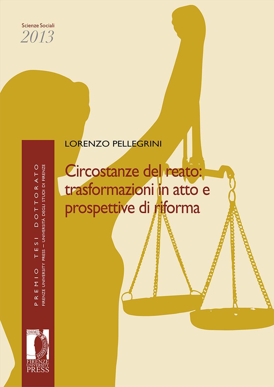 Circostanze del reato: trasformazioni in atto e prospettive di riforma