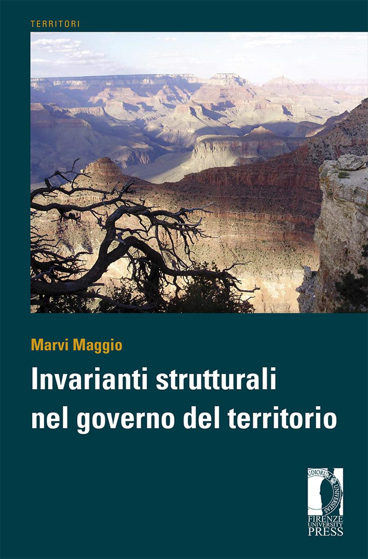 Invarianti strutturali nel governo del territorio