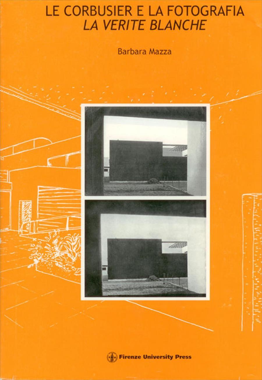 Le Corbusier e la fotografia