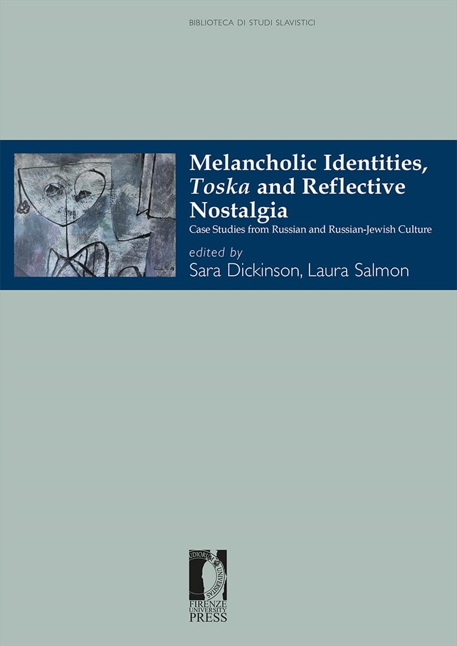 Melancholic Identities, <i>Toska</i> and Reflective Nostalgia