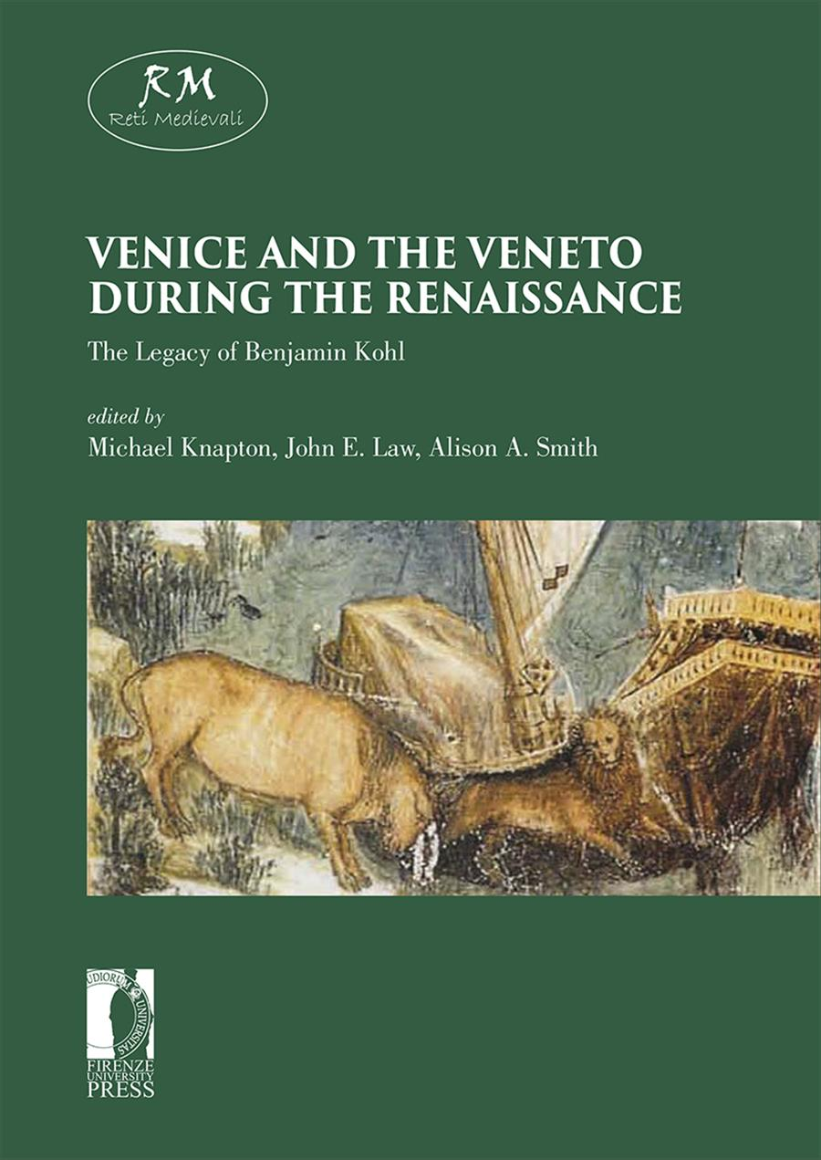 Venice and the Veneto during the Renaissance: the Legacy of Benjamin Kohl