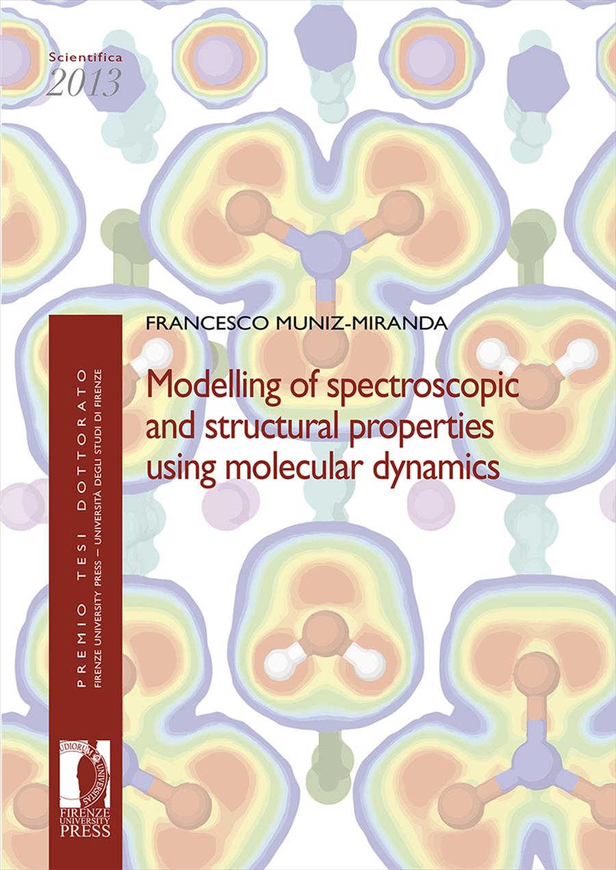 Modelling of spectroscopic and structural properties using molecular dynamics