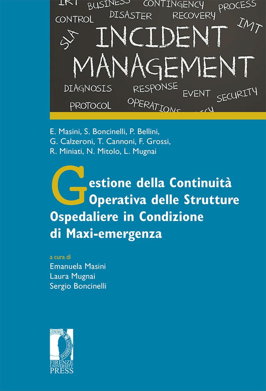Gestione della Continuità Operativa delle Strutture Ospedaliere in Condizione di Maxi-emergenza