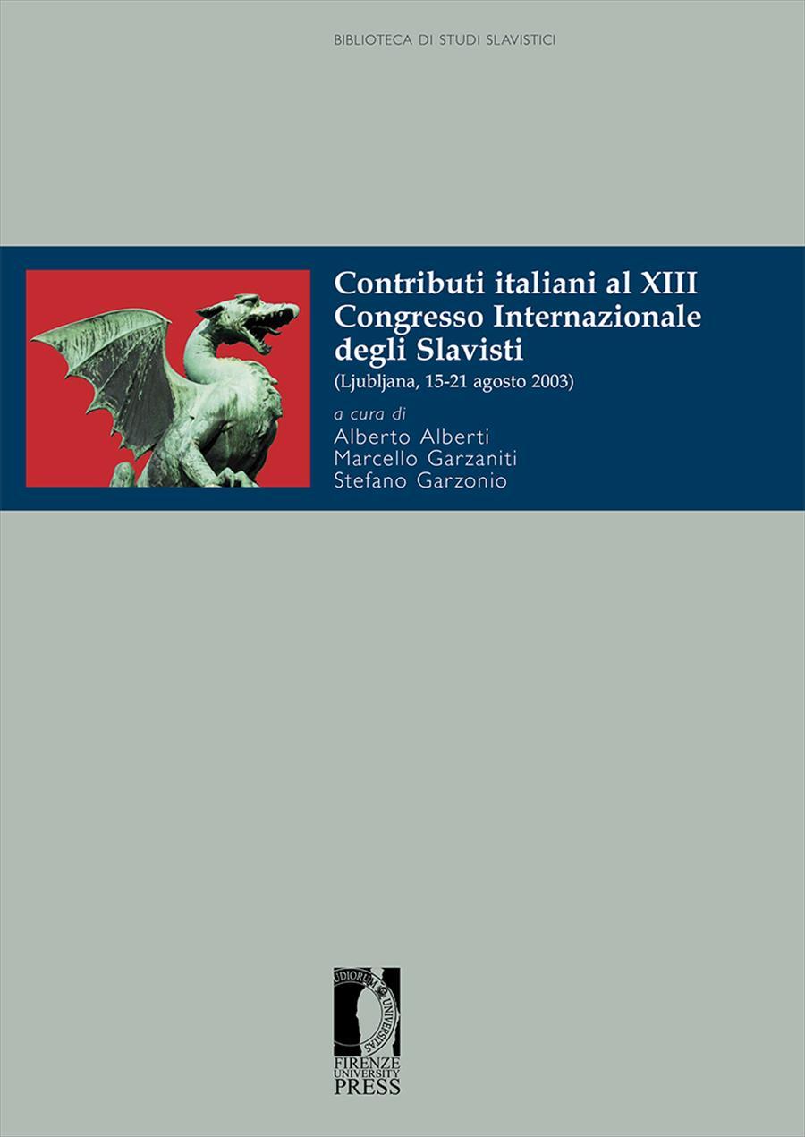Contributi italiani al XIII Congresso internazionale degli Slavisti