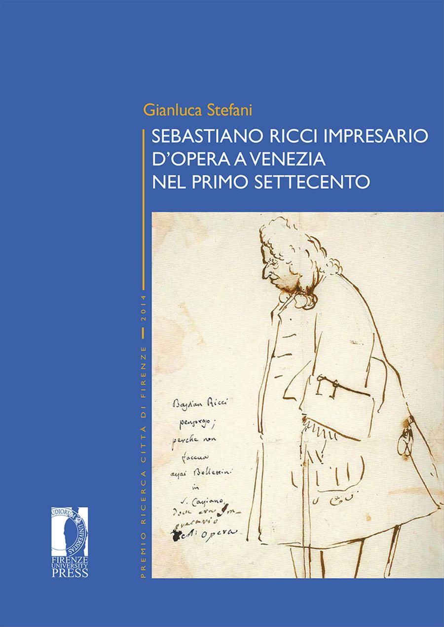 Sebastiano Ricci impresario d'opera a Venezia nel primo Settecento