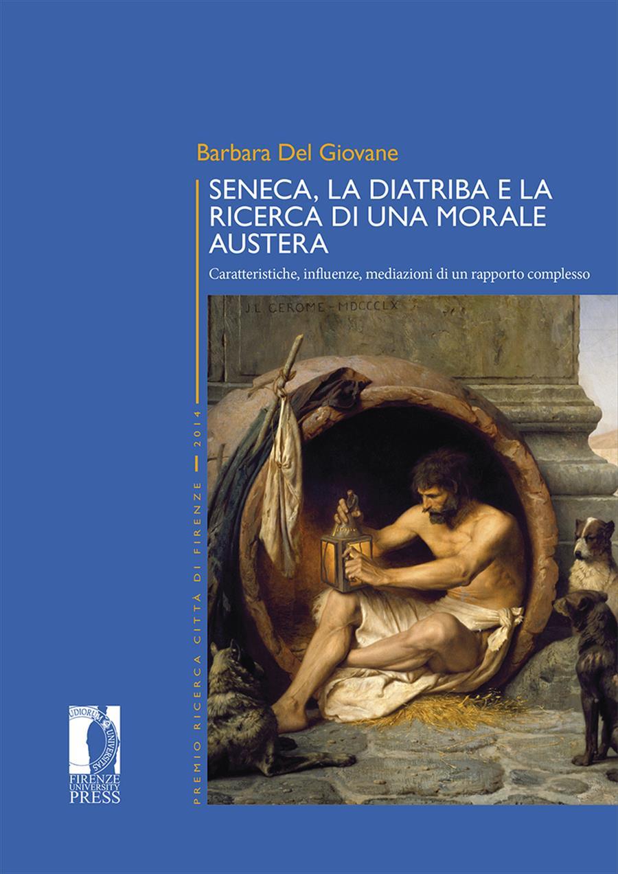 Seneca, la diatriba e la ricerca di una morale austera