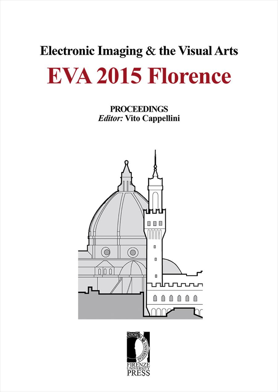 Electronic Imaging & the Visual Arts. EVA 2015 Florence