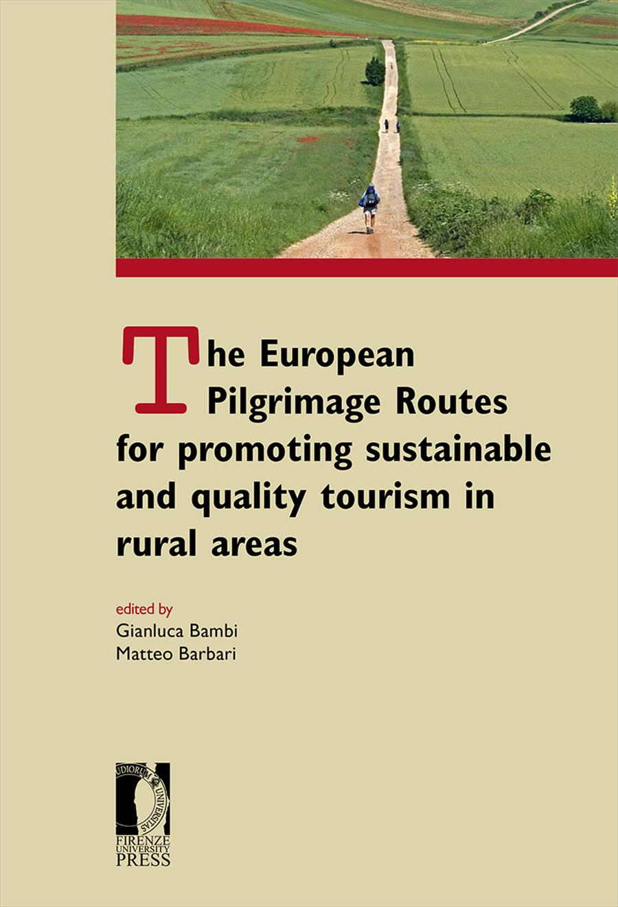 The European Pilgrimage Routes for promoting sustainable and quality tourism in rural areas