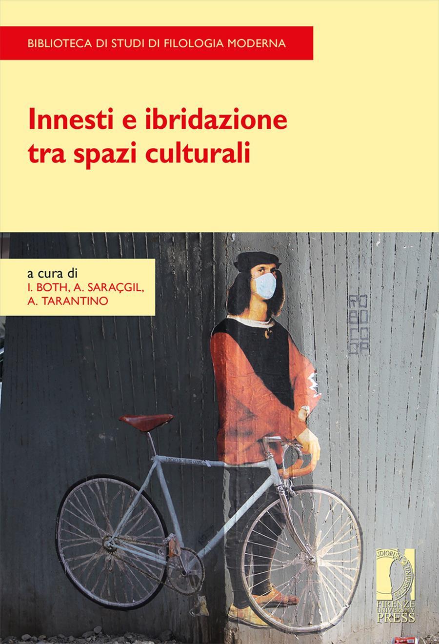 Innesti e ibridazione tra spazi culturali