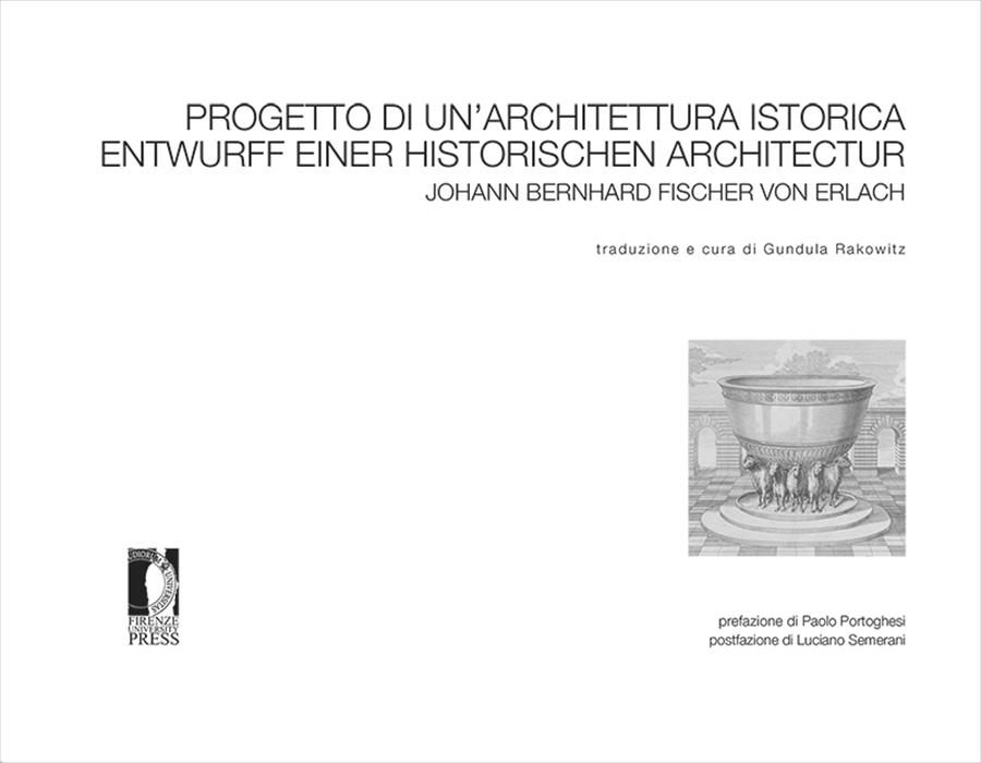 Progetto di un'architettura istorica. Entwurff einer Historischen Architectur