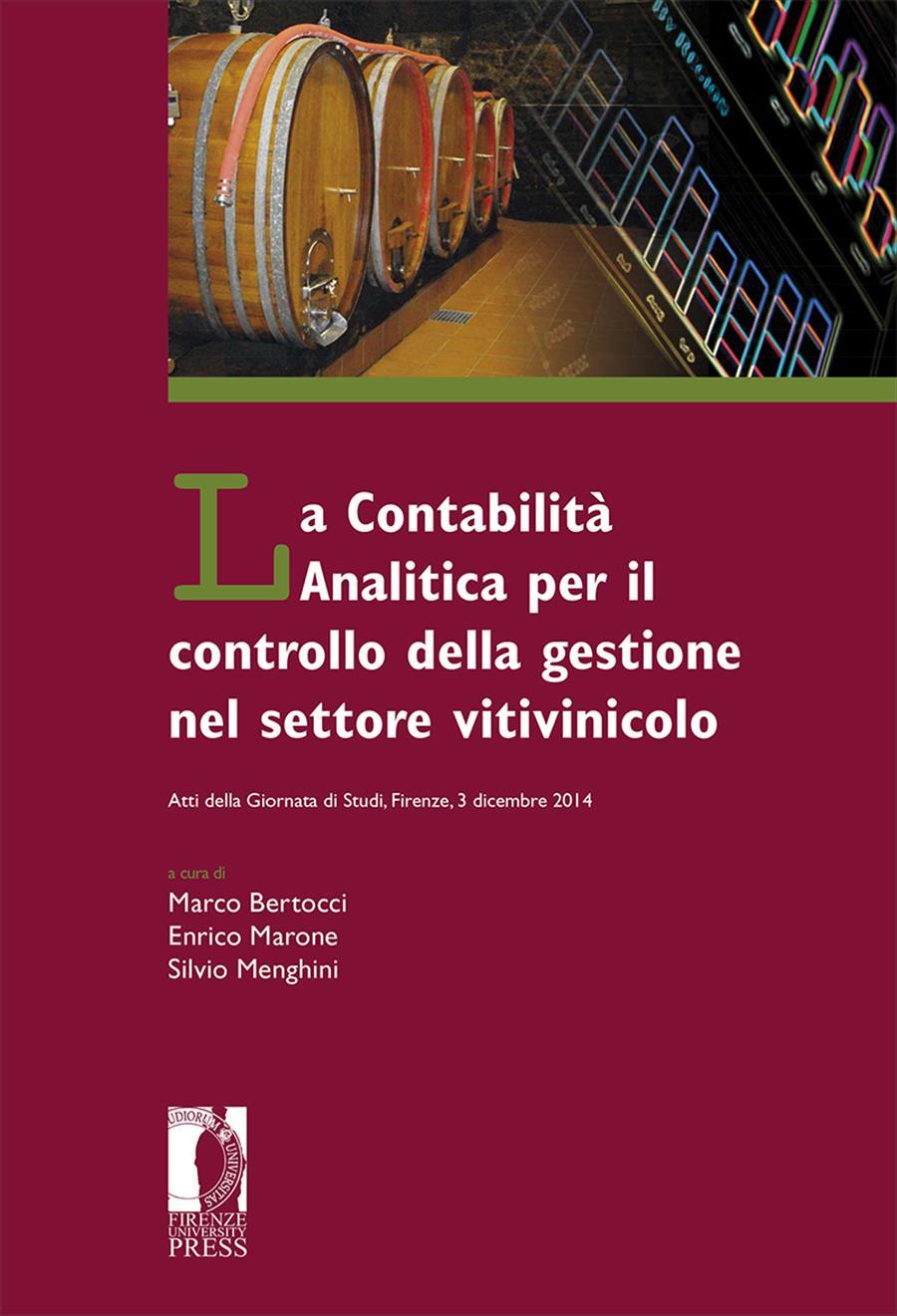 La Contabilità Analitica per il controllo della gestione nel settore vitivinicolo