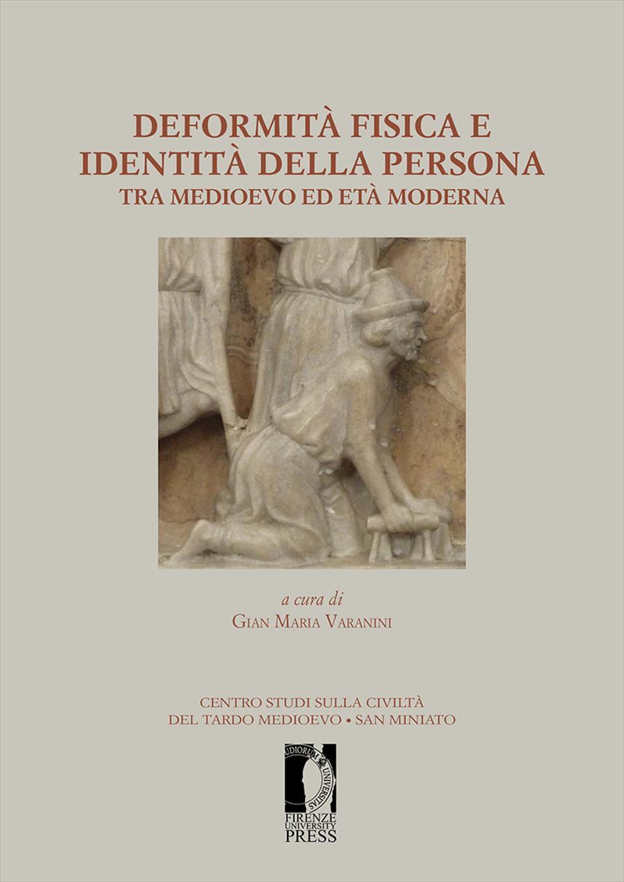 Deformità fisica e identità della persona tra medioevo ed età moderna