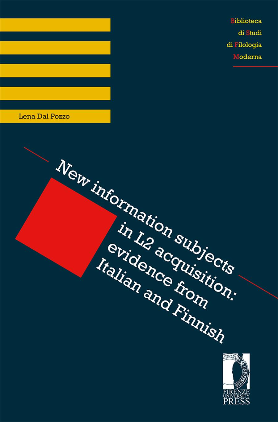 New information subjects in L2 acquisition: evidence from Italian and Finnish