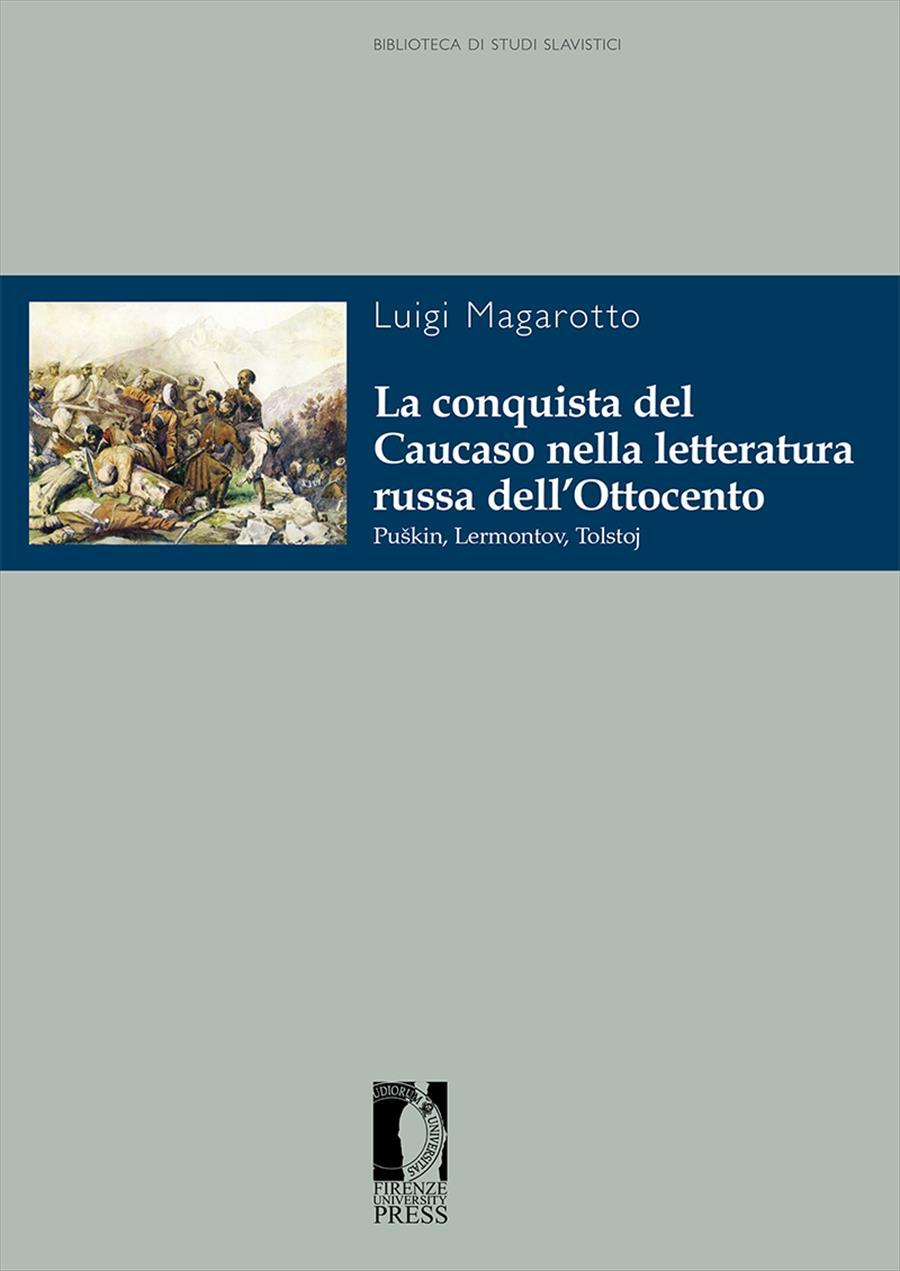 La conquista del Caucaso nella letteratura russa dell'Ottocento