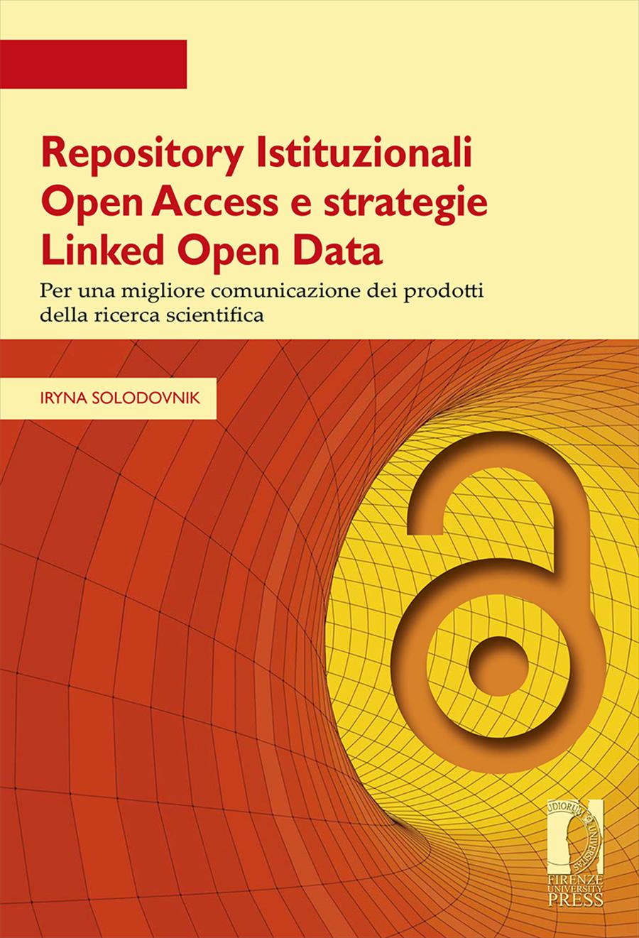 Repository Istituzionali Open Access e strategie Linked Open Data
