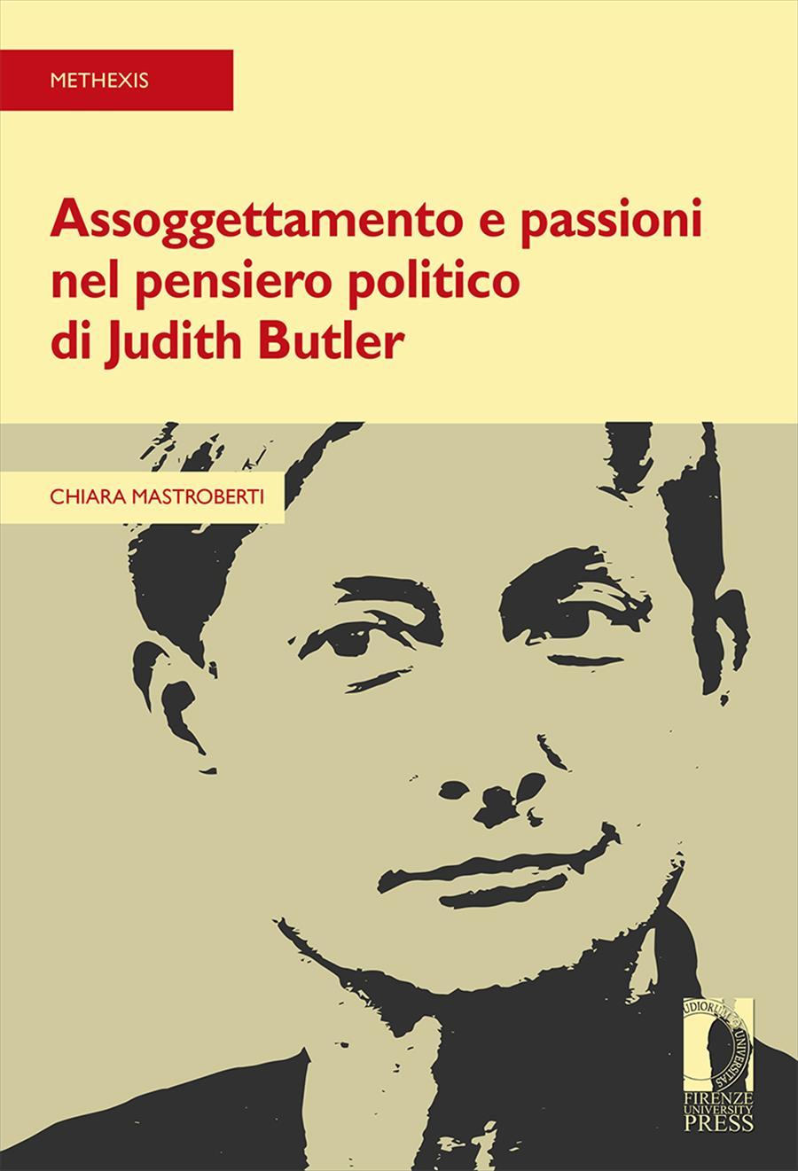 Assoggettamento e passioni nel pensiero politico di Judith Butler