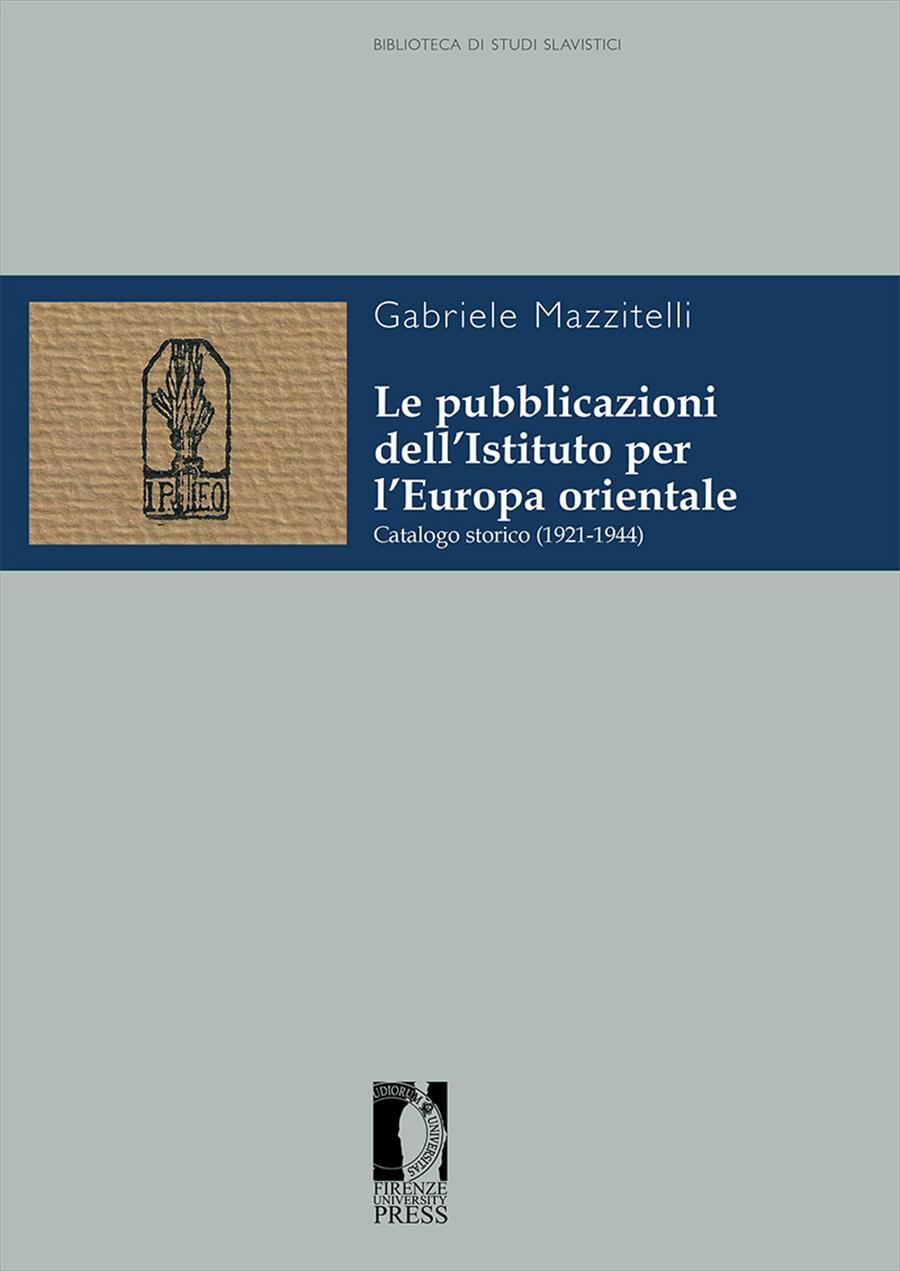 Le pubblicazioni dell'Istituto per l'Europa orientale