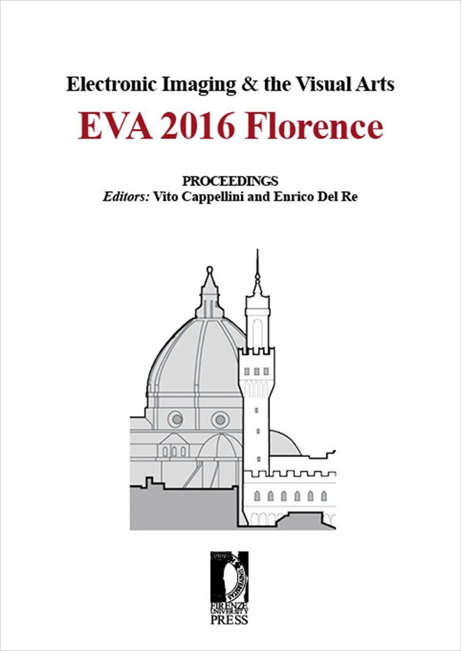 Electronic Imaging & the Visual Arts. EVA 2016 Florence