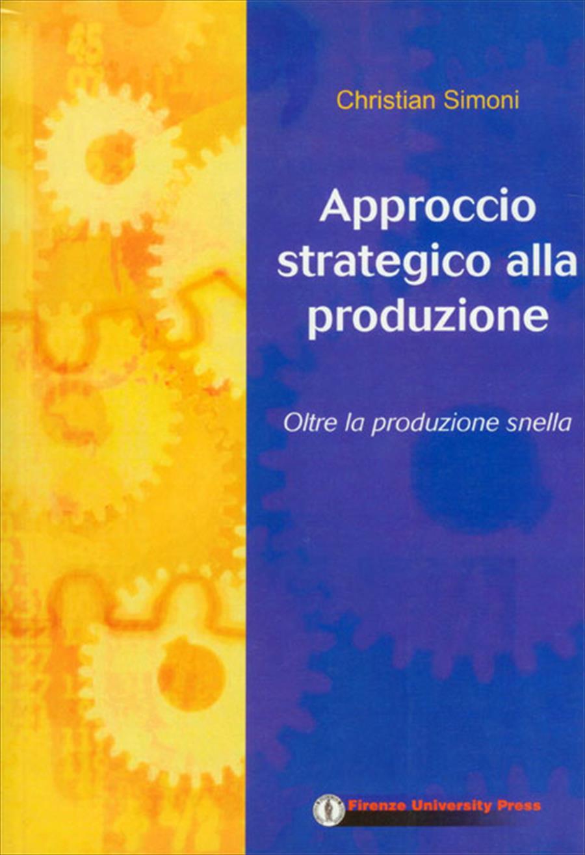 Approccio strategico alla produzione